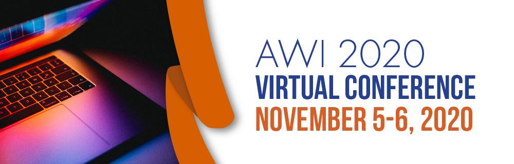 AWI 2020 Virtual Conference, November 5-6, 2020
