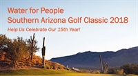 Water For People Southern AZ Golf Classic 2018