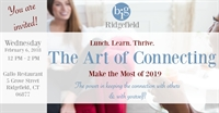 CT - Ridgfield - The Art of Connecting | Thrive in 2019!