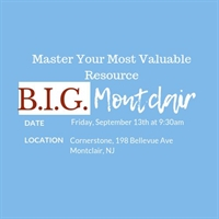 NJ - Montclair - Master Your Most Valuable Resource