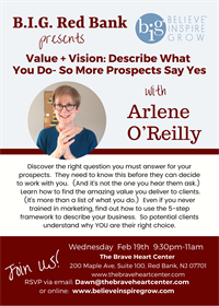 NJ - Red Bank - Value + Vision: Describe What You Do -- So More Prospects Say Yes