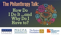 MSCPA's The Philanthropy Talk: How Do I Do It and Why Do I Have To?