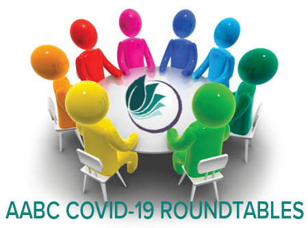 AABC COVID-19 Roundtables