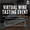 Virtual Wine Tasting Event
