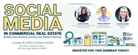 Social Media in Commercial Real Estate: Building Your Brand & Learning Your Platform Seminar