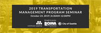 2019 Transportation Management Program (TMP) Seminar