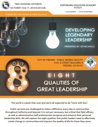 Developing Legendary Leadership: The Eight Qualities of Great Leadership - Fresno, CA