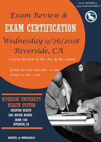 Exam Review and & Certification Exam - Riverside, CA