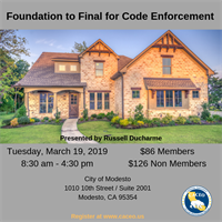 Foundation to Final for Code Enforcement - Modesto, CA