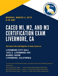 CACEO M1, M2, and M3 Certification Exam - Livermore, CA