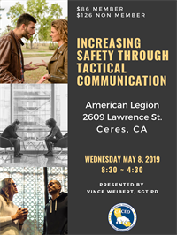 Increasing Safety through Tactical Communication - Ceres, CA
