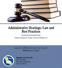 Webinar: Administrative Hearings: Law and Best Practices
