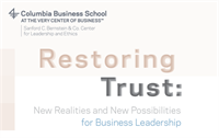 Restoring Trust: New Realities and New Possibilities in Business Leadership