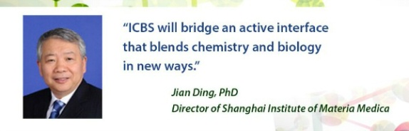 ICBS will bridge an active interface that blends chemistry and biology in new ways. -Jian Ding, PhD