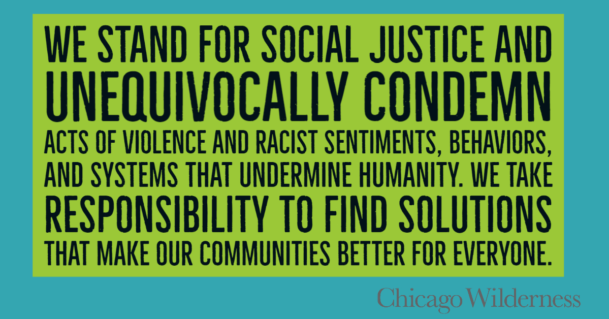 Chicago Wilderness statement on social justice 2020