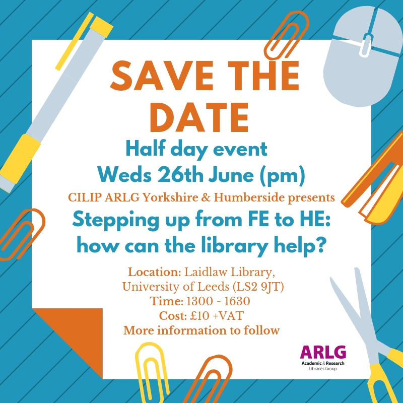 Poster for ARLG Event: Stepping up from FE to HE: How can the library help? The textual content of this poster is on this webpage.