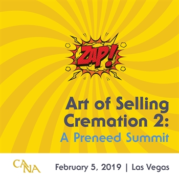 CANA's Art of Selling Cremation 2: A Preneed Summit