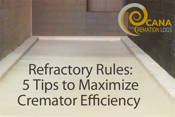 Refractory Rules: Five Tips to Maximize Cremator Efficiency