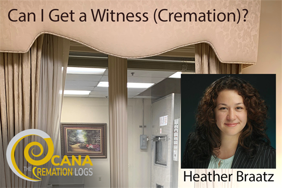 Can I Get a Witness (Cremation)?