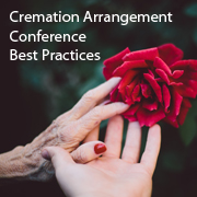 Cremation Arrangement Conference Best Practices