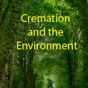 Cremation & the Environment