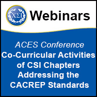 ACES 2013: Co-Curricular Activities of CSI Chapters Addressing the CACREP Standards