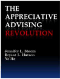 The appreciative advising revolution
