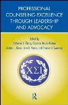 Book Cover: Professional Counseling Excellence through Leadership and Advocacy