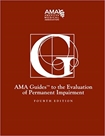 AMA Guides to the Evaluation of Permanent Impairment 4th (Fourth) Edition