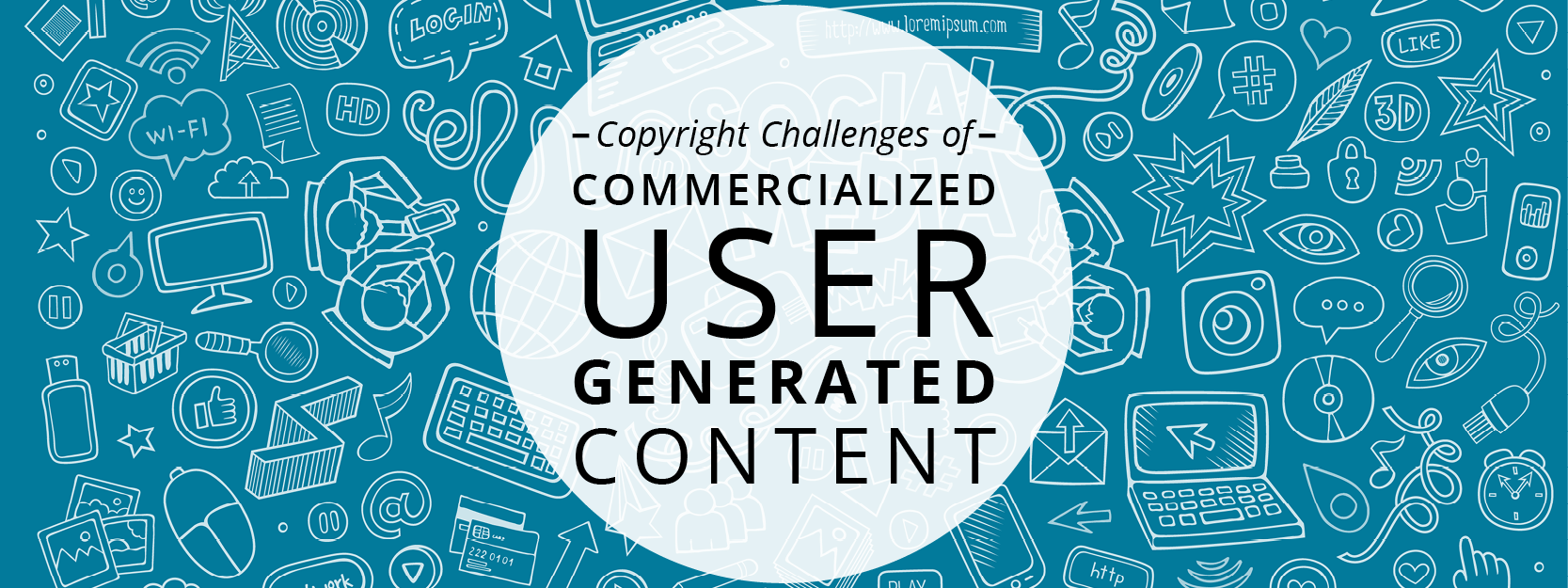 Copyright Challenges of User-Generated Content