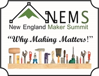 New England Maker Summit: Why Making Matters