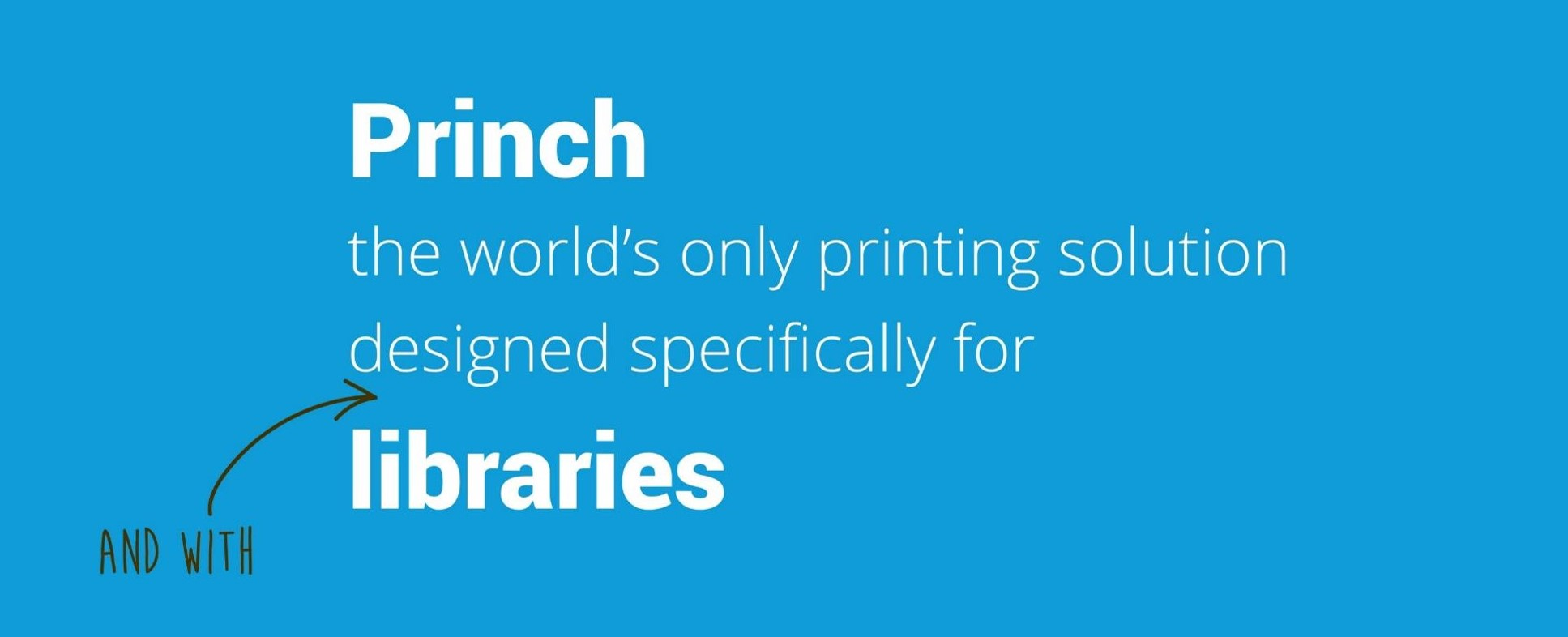 princh for with libraries banner