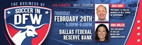 February Meeting: Business of Soccer in DFW