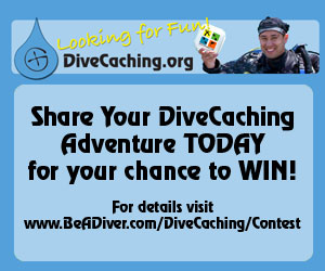 Enter the Be A DiveCacher Video Contest Today for Your Chance to Win