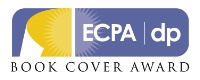 WEBINAR: Celebrating Finalists and Winners of 2011 ECPA|dp Book Cover Award program