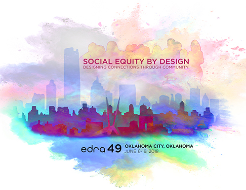 EDRA49 Conference: Social Equity by Design - Designing Connections Through Community