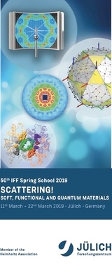 50th IFF Spring School - Scattering, Soft, Functional and Quantum Materials