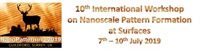 10th International Workshop on Nanoscale Pattern Formation at Surfaces (NanoPatterning 2019)