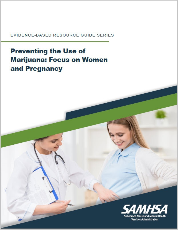 Preventing the Use of Marijuana: Focus on Women and Pregnancy  - Cover