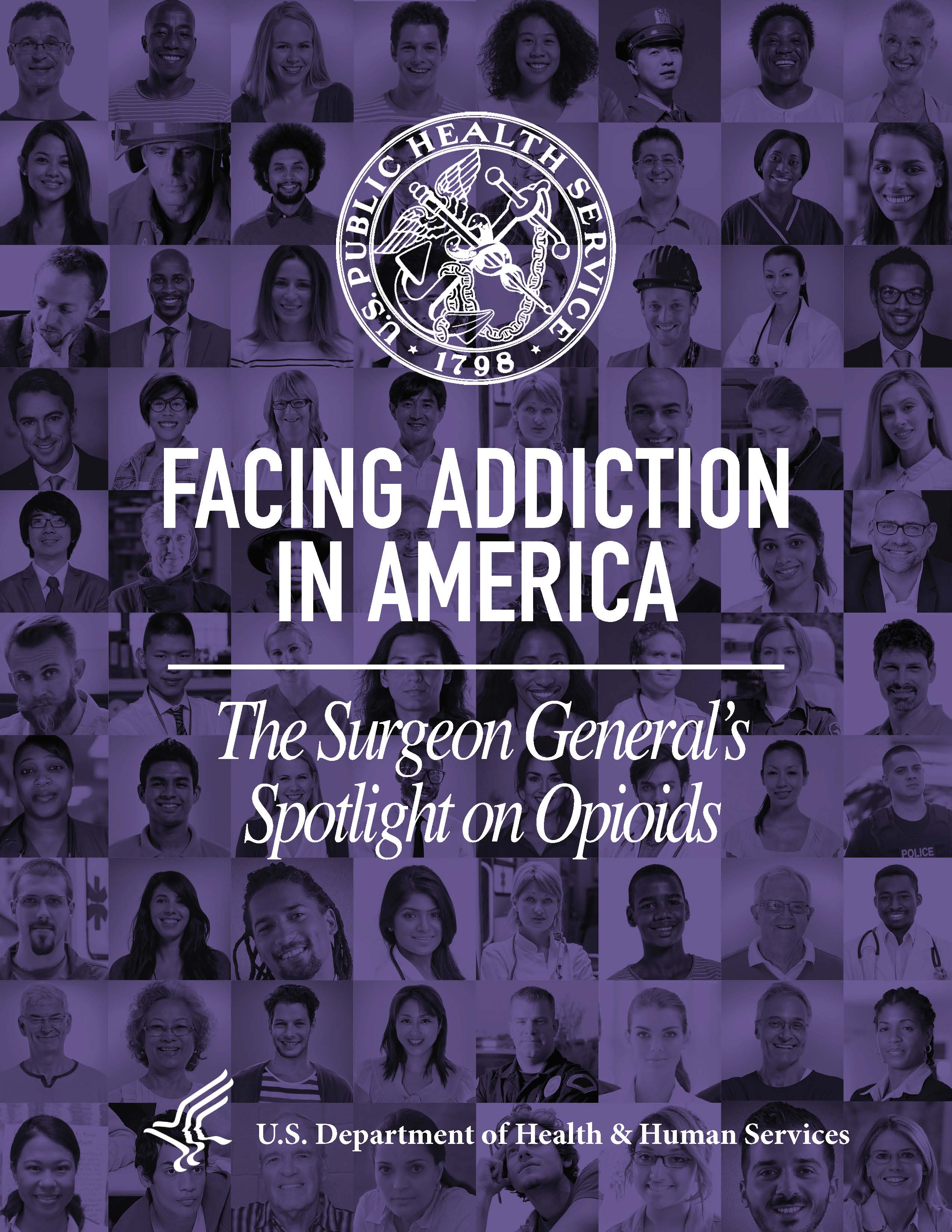 Facing Addiction in America: The Surgeon General's Spotlight on Opioids - Cover