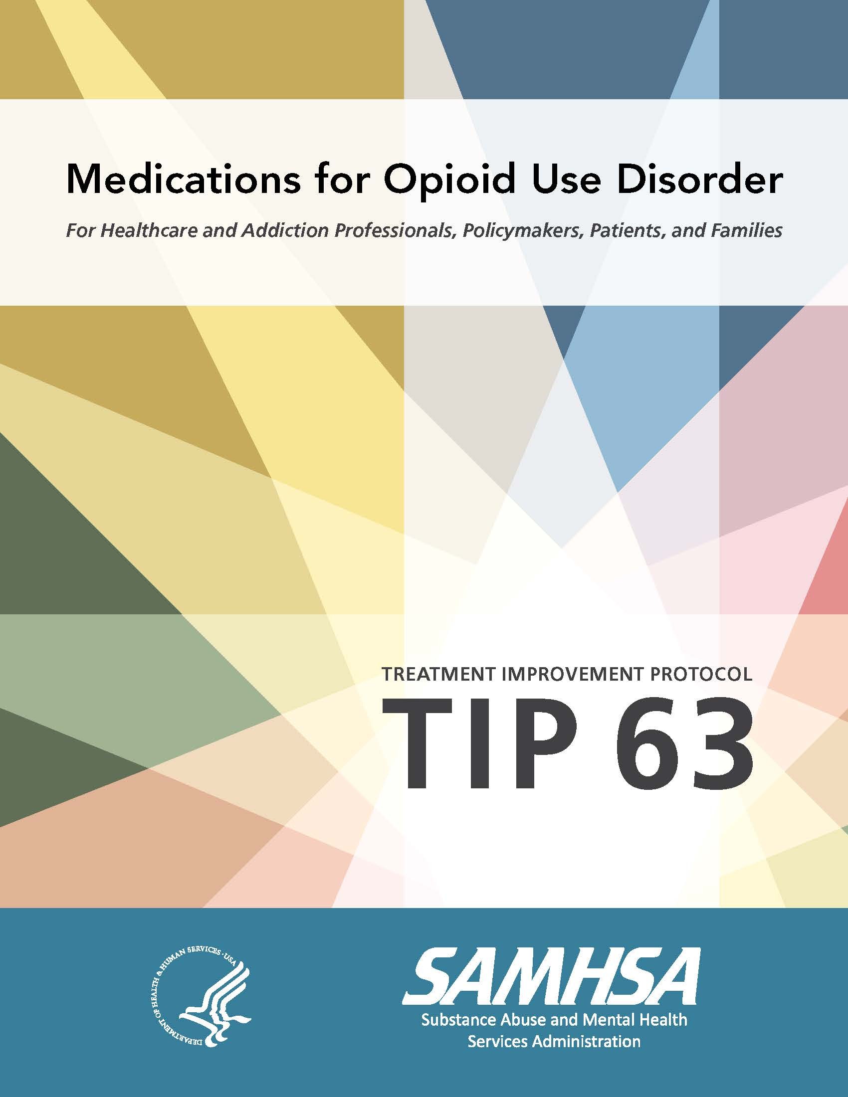 SAMHSA TIP 63 - Medications for Opioid Use Disorder - Cover