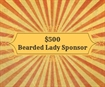 h. $500 - The Bearded Lady Bench Bar Dinner Dance Sponsor