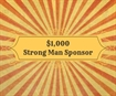 g. $1,000 - The Strong Man Bench Bar Dinner Dance Sponsor