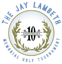 10th Annual Jay Lambeth Golf Tournament
