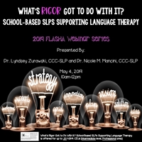 What's Rigor Got to Do With It? School-Based SLPs Supporting Language Therapy- Recorded Webinar