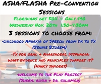 ASHA Pre-Convention Sessions Sponsored by FLASHA