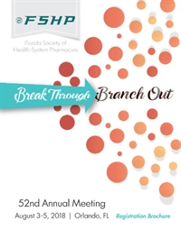 FSHP 52nd Annual Meeting - Break Through...Branch Out
