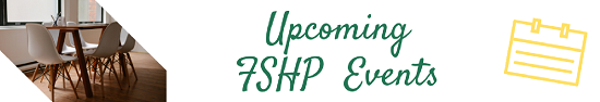 Upcoming FSHP Events