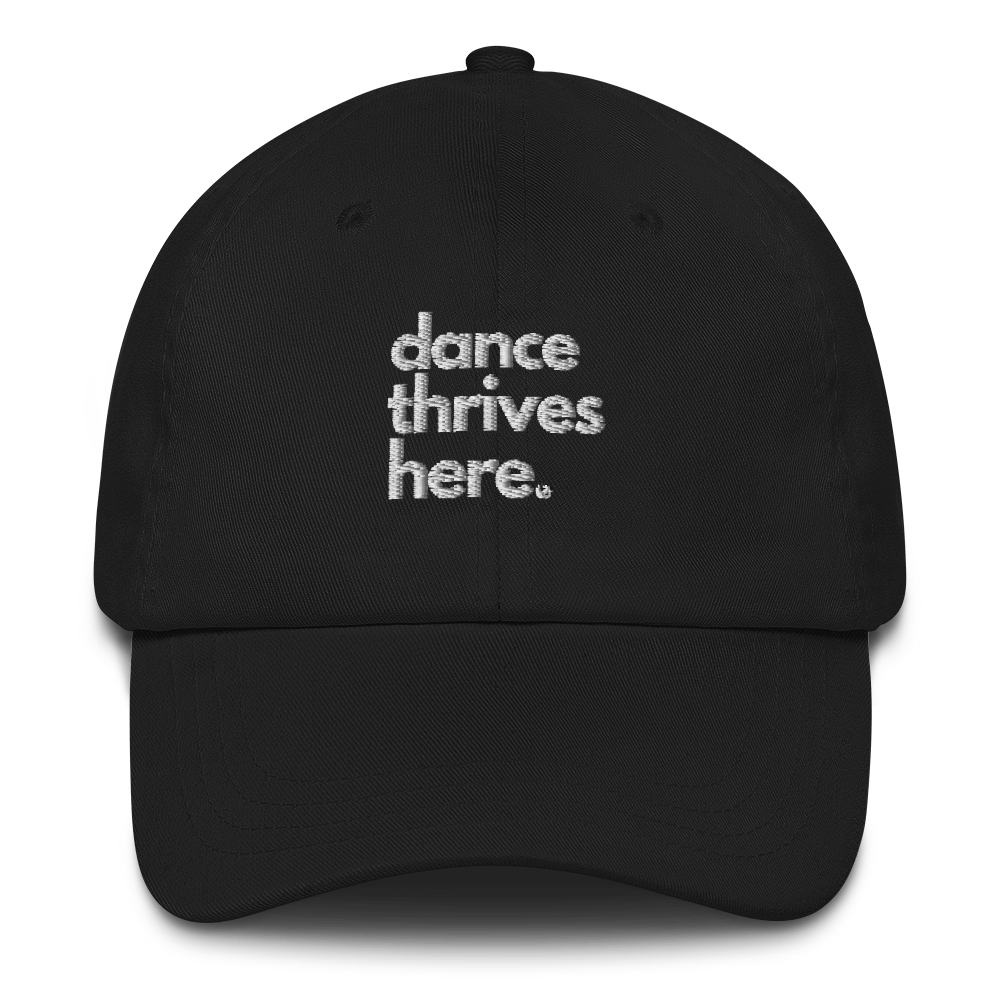 Dance Thrives Here hat