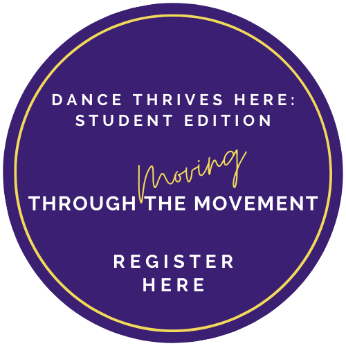 Dance Thrives Here: Student Edition
